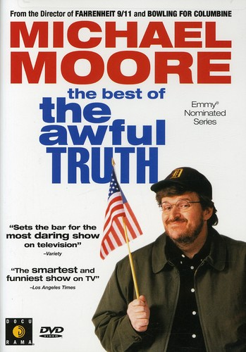 Michael Moore: Best of the Awful Truth