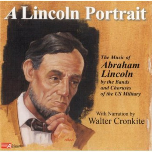 Lincoln Portrait: Music of Abraham Lincoln /  Various