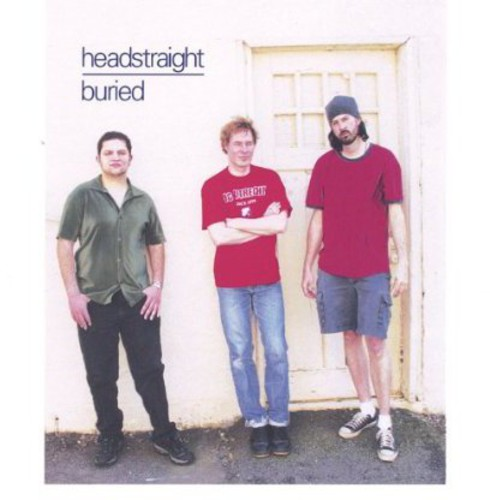 Headstraight : Buried