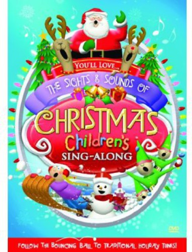 Sights & Sounds of Christmas: Childrens Sing-Along