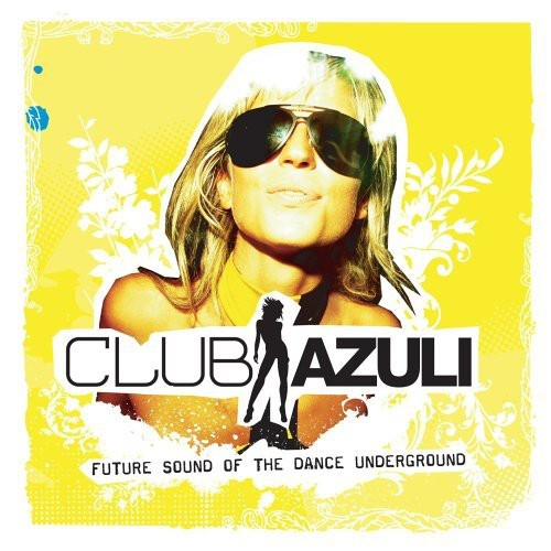 Club Azuli 02/ 06-Unmixed [Import]