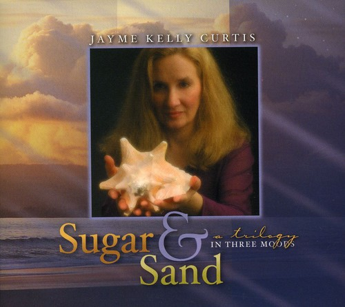 Sugar & Sand: A Trilogy in Three Moods