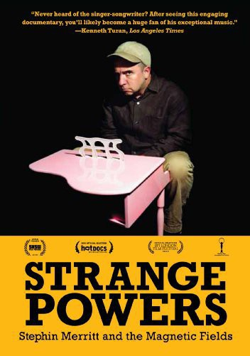 Strange Powers: Stephin Merritt & the Magnetic