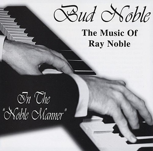 Music of Ray Noble/ In Noble Manner