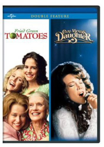 Fried Green Tomatoes /  Coal Miner's Daughter
