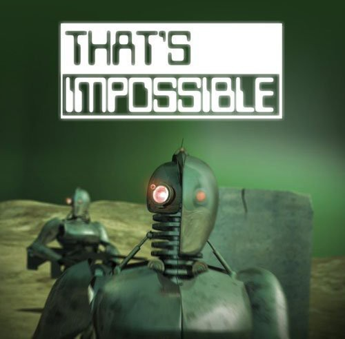 That's Impossible: Death Ray & Energy Weapons