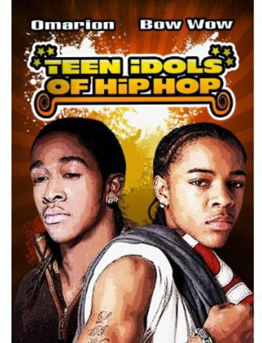 Teen Idols of Hip Hop: Bow Wow & Omarion