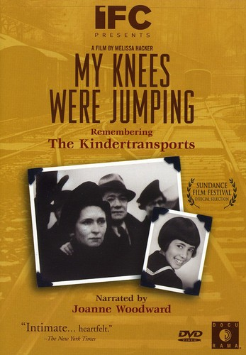 My Knees Were Jumping: Remebering Kindertransport