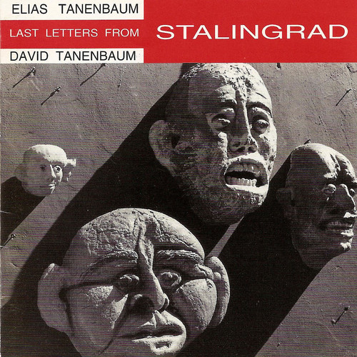 Last Letters from Stalingrad /  Shadows