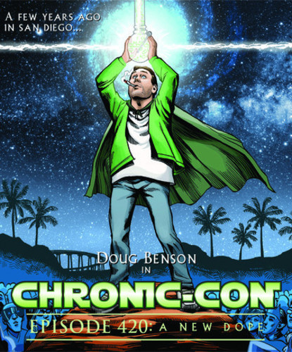 Chronic-Con - Episode 420: New Dope