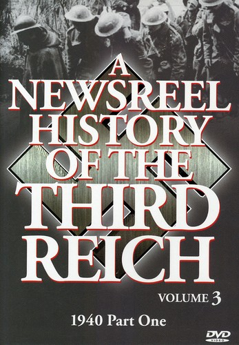 Newsreel History of the Third Reich 3