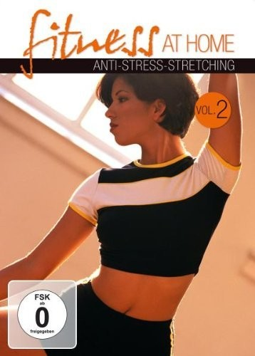 Fitness at Home 2: Anti-Stress Stretching