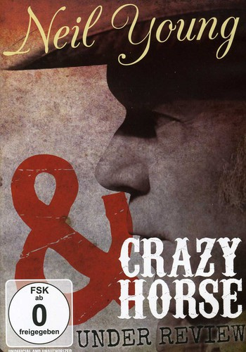 Under Review Neil Young & Crazy Horse