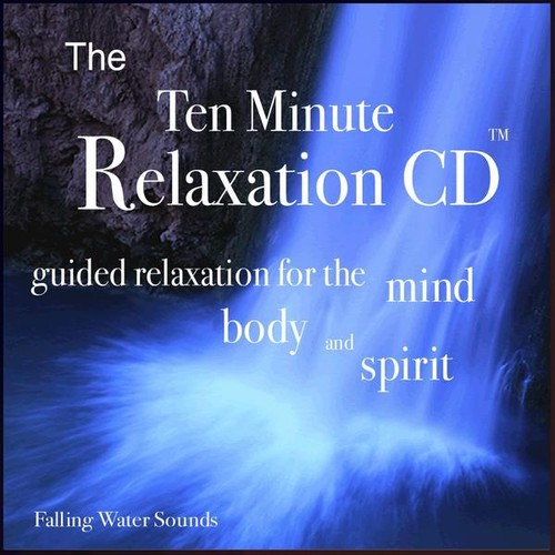 Ten Minute Relaxation-Falling Water Sounds
