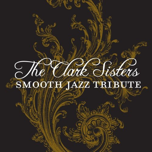 Clark Sisters Smooth Jazz Tribute /  Various