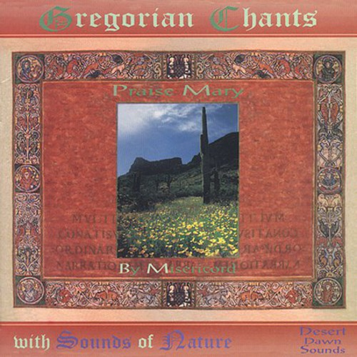 Praise Mary Gregorian Chants with Sounds of Nature
