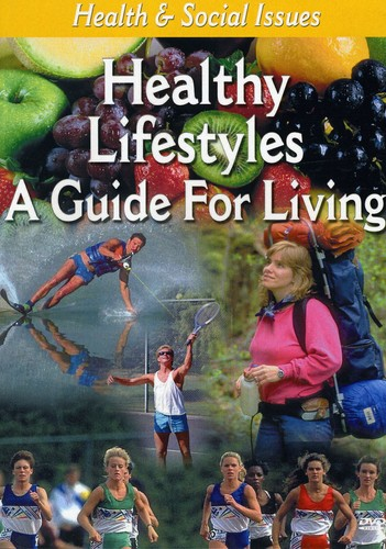 Healthy Lifestyles: A Guide