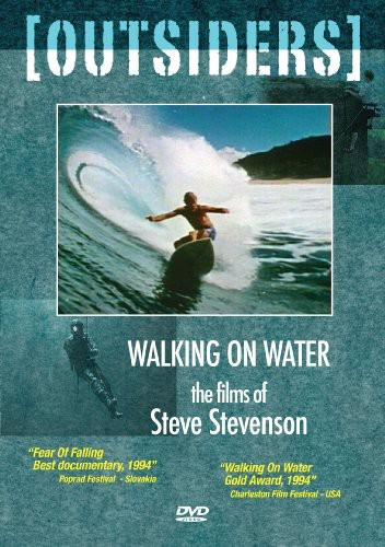 Outsiders: Waliking on Water: Steve Stevenson