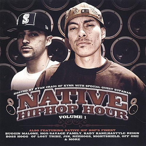 Native Hiphop Hour 1
