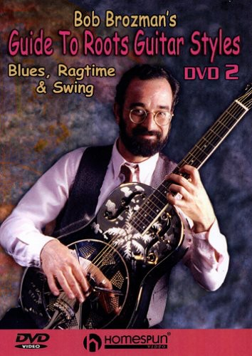 Bob Brozman's Guide to Roots Guitar Styles 2