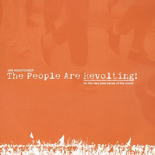 People Are Revolting: Very Best Sense of That Word