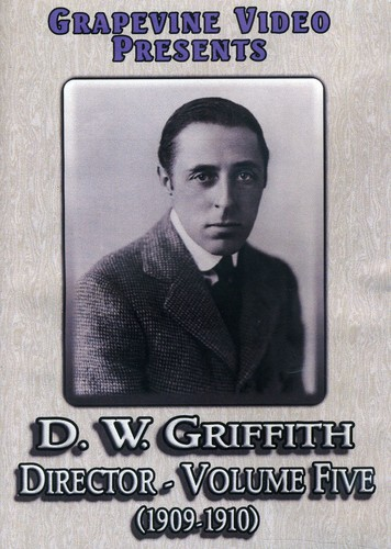 D. W. Griffith: Director 5