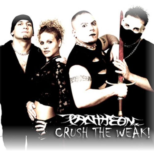 Crush the Weak!!!