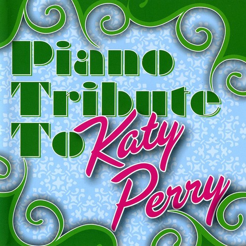 Piano Tribute to Katy Perry /  Various