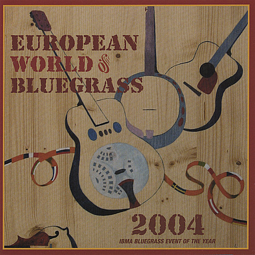 European World of Bluegrass 2004 /  Various