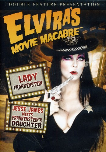 Elvira's Movie: Lady Frankenstein /  Jesse James