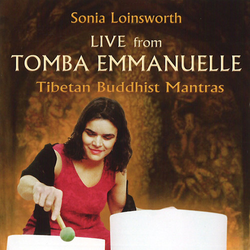 Live from Tomba Emmanuelle - Tibetan Buddhist