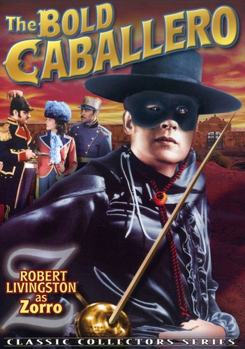 Zorro: The Bold Caballero