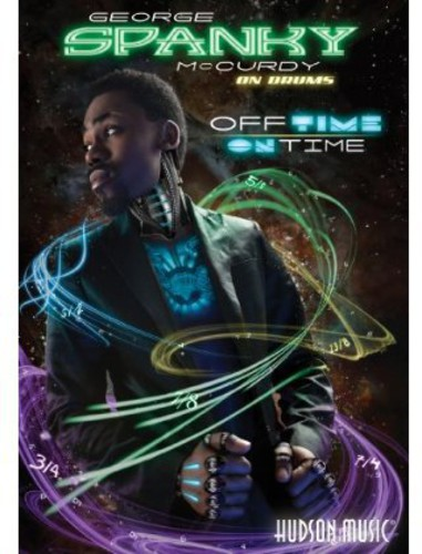 George Spanky McCurdy Off Time/ On Time DVD
