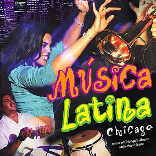 Musica Latina Chicago /  Various