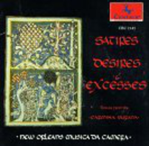 Satires Desires & Excesses: Carmina Burana Exc.