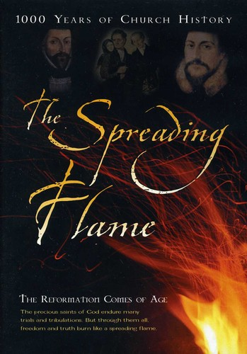 Spreading Flame 5: The Reformation Comes of Age