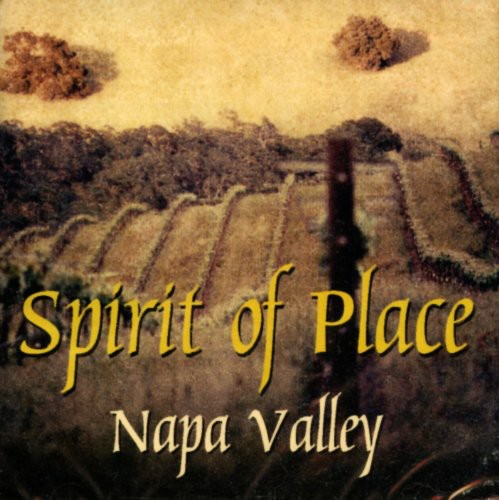 Spirit of Place Napa Valley