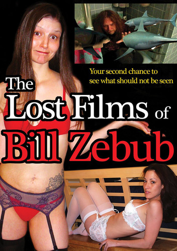 Lost Films Of Bill Zebub