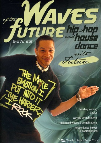 Waves of the Future: Hip-Hop & House Dance