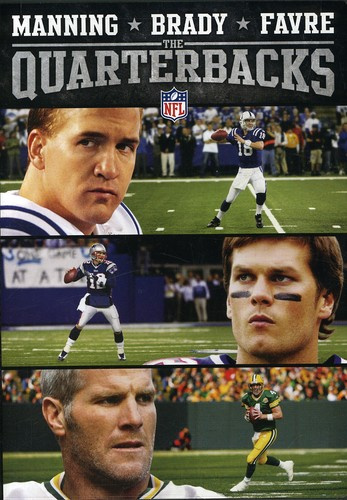 NFL Manning Brady & Favre: The Quarterbacks