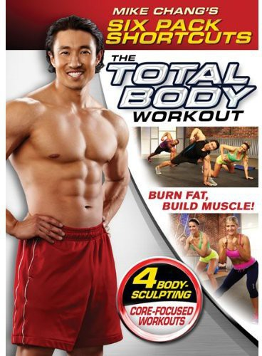 Mike Chang's Six Pack Shortcuts: Total Body