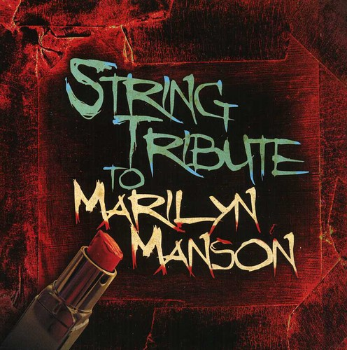 String Tribute to Marilyn Manson /  Various