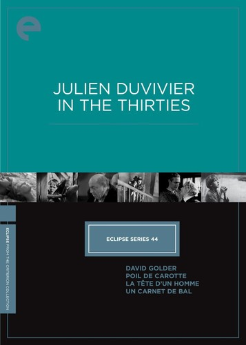 Julien Duvivier In The Thirties (Eclipse Series 44)