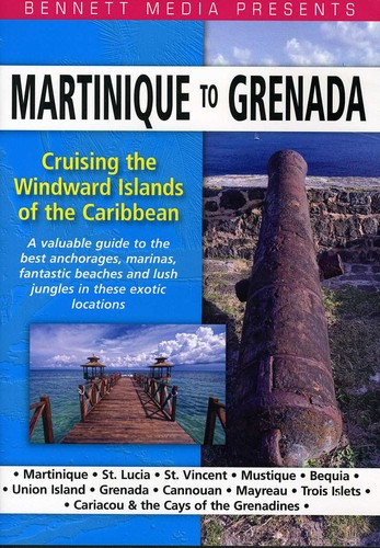 Cruising the Windward Islands of the Caribbean