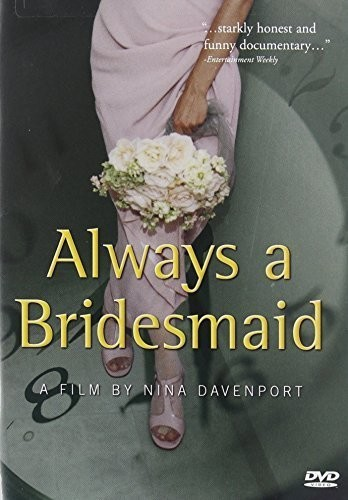 Always a Bridesmaid