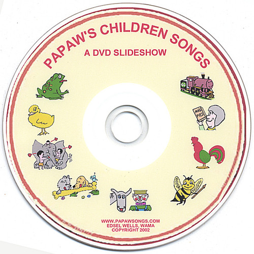Papaw's Children Songs-A DVD Slideshow