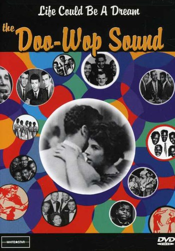 Life Could Be a Dream: Doo Wop Sound