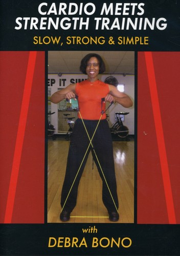 Cardio Meets Strength Training: Slow Strong Simple
