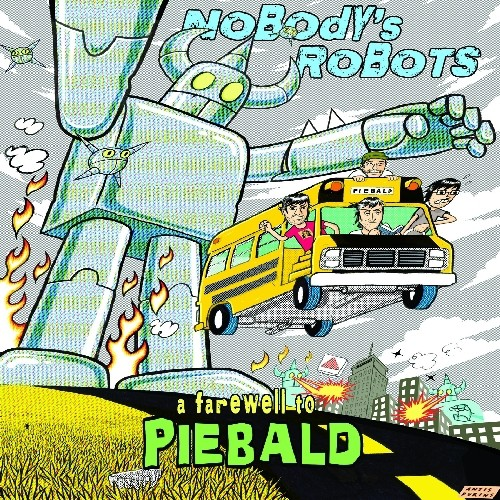 Nobody's Robots: A Farewell to Piebald