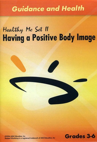 Having a Positive Body Image